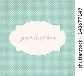 vintage card  polka dot design | Shutterstock .eps vector #148677149
