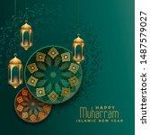 happy muharram islamic new year ... | Shutterstock .eps vector #1487579027