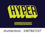 vector hyper font 3d bold... | Shutterstock .eps vector #1487867237