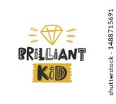 brilliant kid colored lettering ... | Shutterstock .eps vector #1488715691