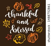 thankful and blessed.... | Shutterstock .eps vector #1488752861