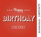 happy birthday greeting card  ... | Shutterstock .eps vector #148953479