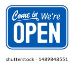 blue sign come in we are open | Shutterstock . vector #1489848551