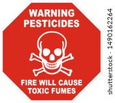 Warning Sign Pesticides   Fire...