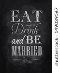 poster lettering eat drink and... | Shutterstock .eps vector #149039567