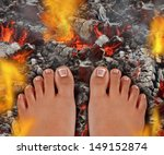 Walk On Fire As A Life And...