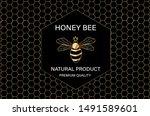 honey bee golden label vector.... | Shutterstock .eps vector #1491589601