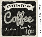 old vintage coffee poster ... | Shutterstock .eps vector #149159645
