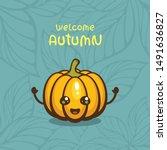 "cute pumpkin with ""welcome... | Shutterstock .eps vector #1491636827"