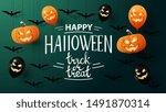 happy halloween  trick or treat ... | Shutterstock .eps vector #1491870314