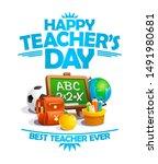 happy teacher's day card  best...   Shutterstock . vector #1491980681