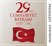 29 ekim cumhuriyet bayrami... | Shutterstock .eps vector #1492454564