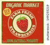 vintage farm fresh organic... | Shutterstock .eps vector #149255219
