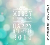merry christmas and happy new... | Shutterstock . vector #149289575