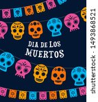 day of the dead  dia de los... | Shutterstock .eps vector #1493868521