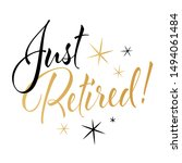 just retired calligraphy with... | Shutterstock .eps vector #1494061484
