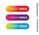 weekly deals colorful button set   Shutterstock .eps vector #1494366581