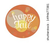 happy fall round banner.... | Shutterstock .eps vector #1494677381