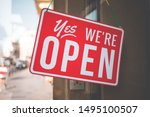 Yes We\'re Open Sign On The...