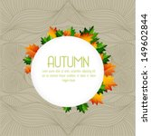 autumn  background with leaves. ...   Shutterstock .eps vector #149602844