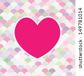 abstract background with heart | Shutterstock .eps vector #149781014