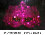 Vintage Neon Burlesque Sign In...