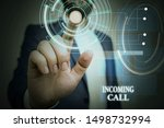 Small photo of Handwriting text Incoming Call. Concept meaning Inbound Received Caller ID Telephone Voicemail Vidcall Male human wear formal work suit presenting presentation using smart device.