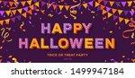 happy halloween card or banner... | Shutterstock .eps vector #1499947184