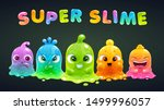 Super slime poster. Funny cute cartoon rainbow slimy characters. Comic colorful jelly monsters.