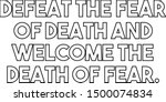 defeat the fear of death and... | Shutterstock .eps vector #1500074834