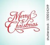 merry christmas vector... | Shutterstock .eps vector #150014249