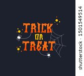 text trick or treat and... | Shutterstock .eps vector #1501549514