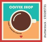coffee shop vector banner... | Shutterstock .eps vector #150285731