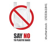 say no to plastic bags.... | Shutterstock .eps vector #1503361841
