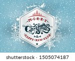 merry christmas and happy new...   Shutterstock .eps vector #1505074187