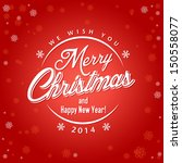 christmascard with calligraphic ... | Shutterstock .eps vector #150558077