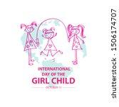 international day of the girl... | Shutterstock .eps vector #1506174707