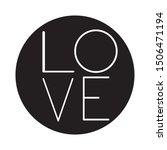 love word in typographical... | Shutterstock . vector #1506471194