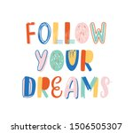 follow your dreams hand drawn... | Shutterstock .eps vector #1506505307