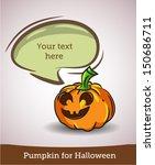 cartoon pumpkin with speech... | Shutterstock .eps vector #150686711
