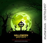 halloween scary night vector... | Shutterstock .eps vector #1507012457