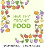 natural healthy food and... | Shutterstock .eps vector #1507543181