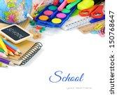 colorful school supplies. back... | Shutterstock . vector #150768647