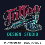 vintage tattoo studio colorful... | Shutterstock .eps vector #1507704071
