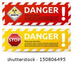 Danger Sign Banner With Warnin...