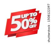 up to 50  off special offer 3d... | Shutterstock .eps vector #1508122397