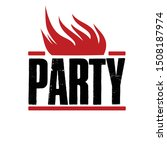 logo for a party. bright vector ... | Shutterstock .eps vector #1508187974
