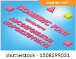 modern isometric alphabet font. ... | Shutterstock .eps vector #1508299031