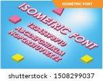 modern isometric alphabet font. ... | Shutterstock .eps vector #1508299037