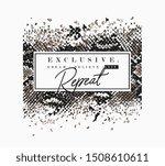 typography slogan on snake skin ... | Shutterstock .eps vector #1508610611